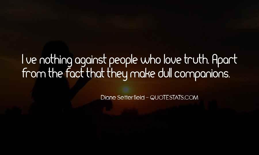 Quotes About Against Love #12826