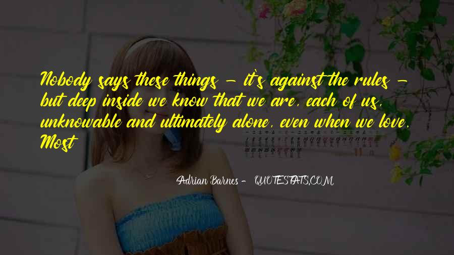 Quotes About Against Love #28907