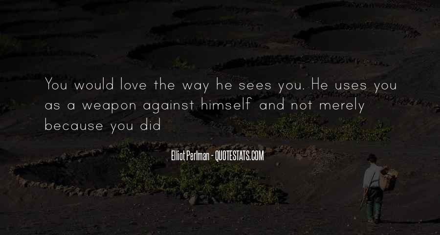 Quotes About Against Love #99450