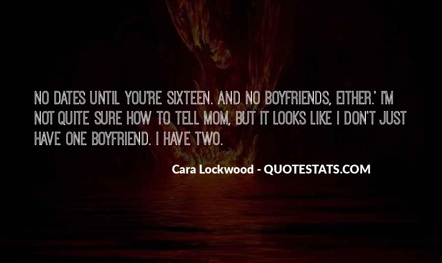 Quotes About Boyfriends Mom #669806