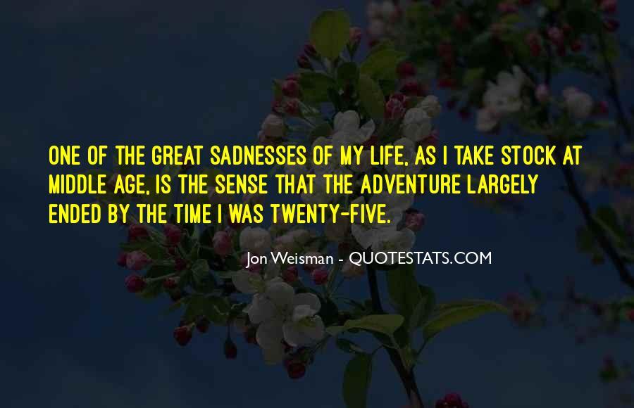 Sadnesses Quotes #1104263