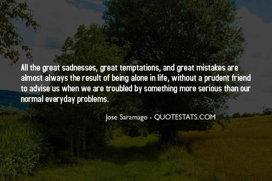 Sadnesses Quotes #1404618