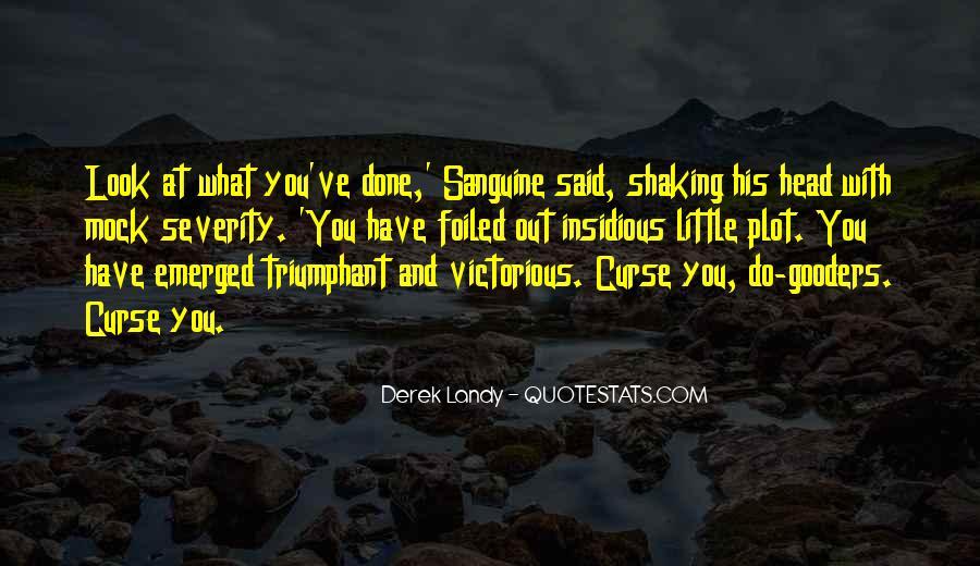 Sanguine's Quotes #150585