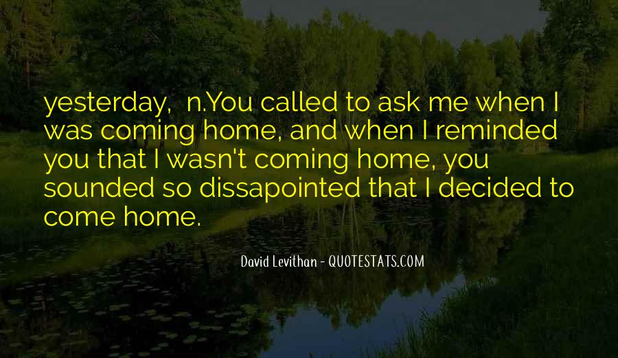Quotes About Coming Home To You #1095419