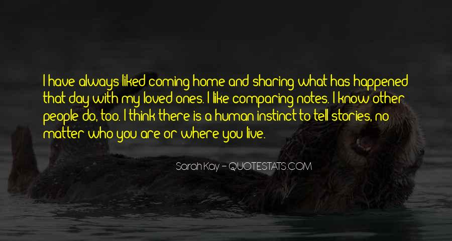 Quotes About Coming Home To You #1135683