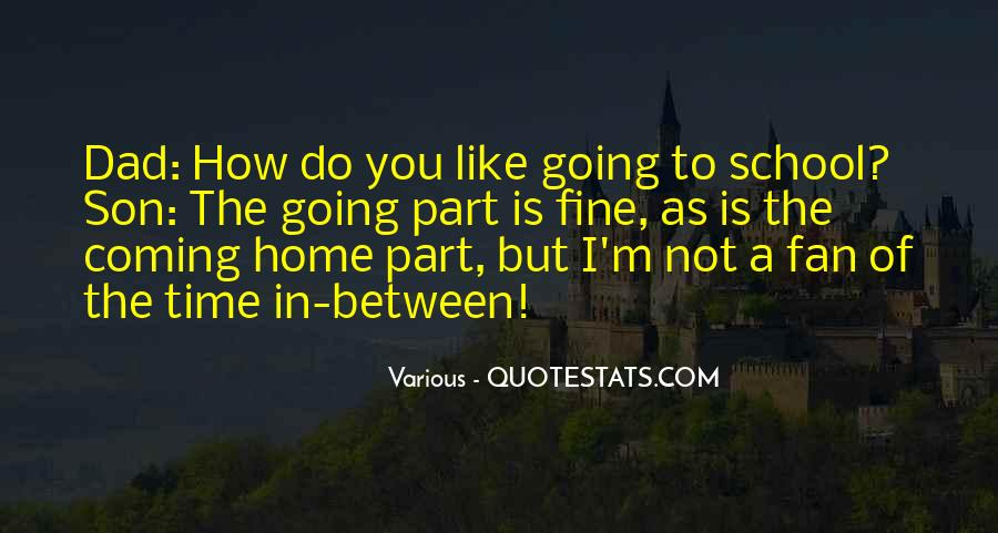 Quotes About Coming Home To You #1178979