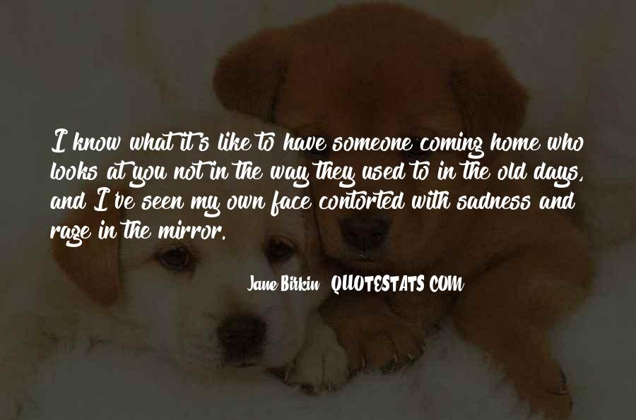 Quotes About Coming Home To You #1488034