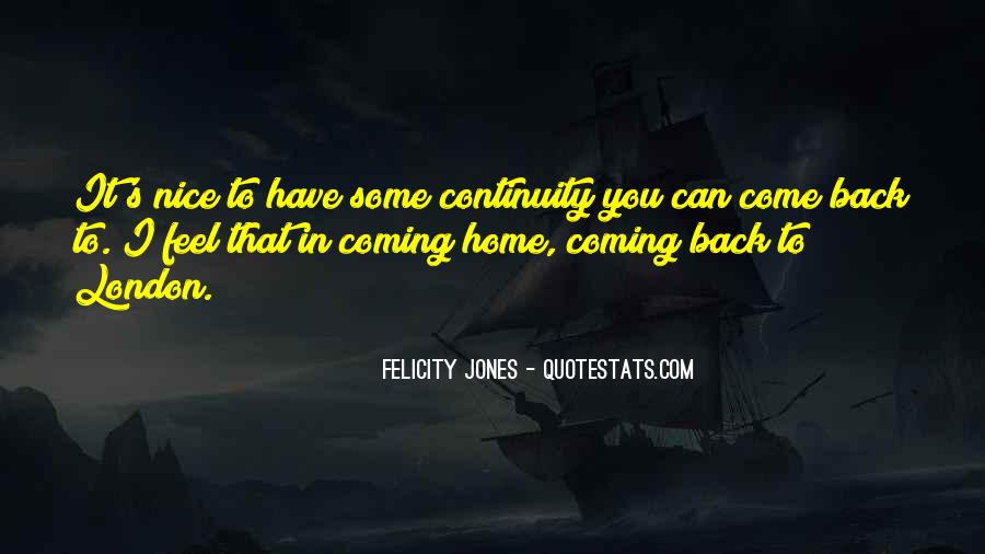 Quotes About Coming Home To You #1642225