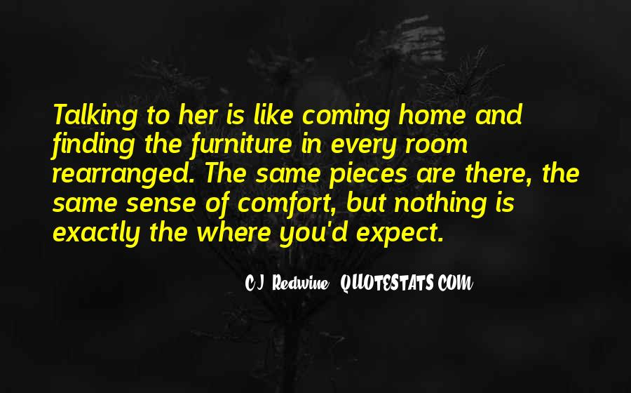 Quotes About Coming Home To You #536281
