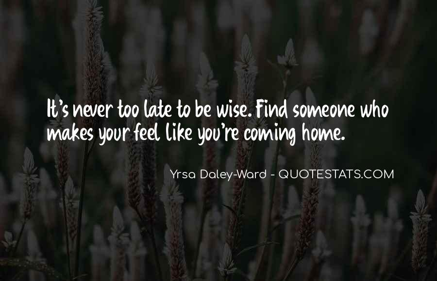 Quotes About Coming Home To You #661278