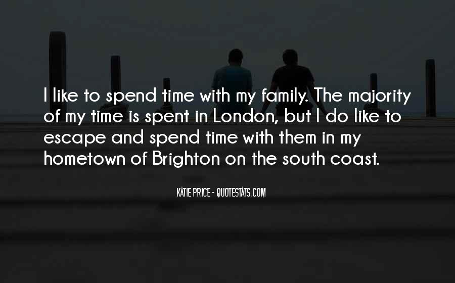 Quotes About Time With Family #126173