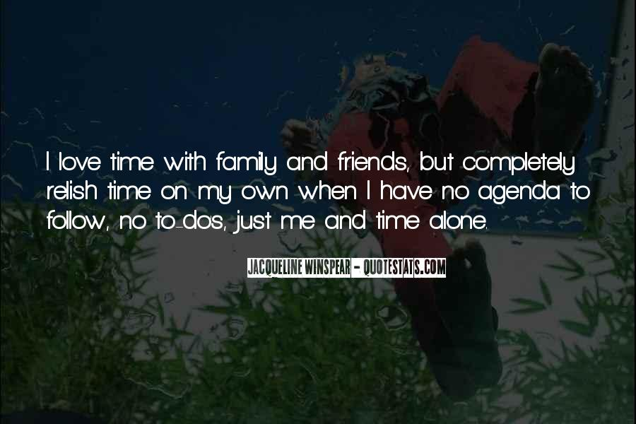 Quotes About Time With Family #325127