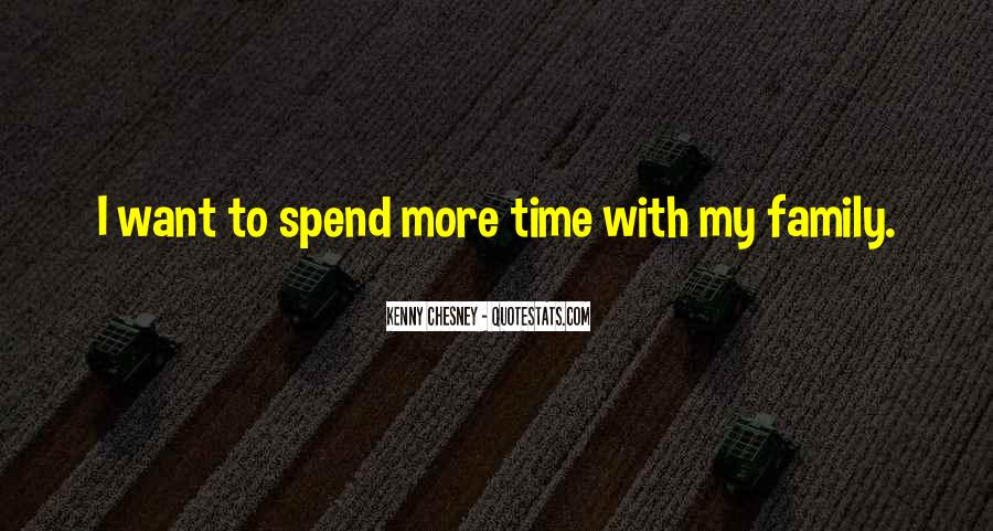 Quotes About Time With Family #363406