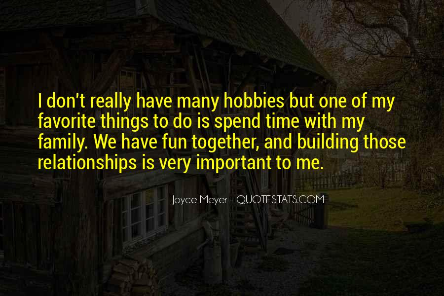 Quotes About Time With Family #379476