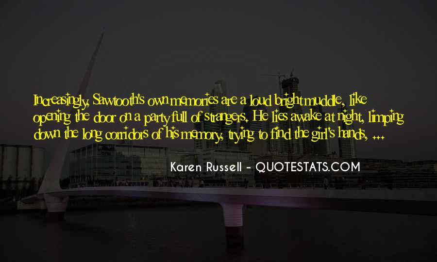 Sawtooth's Quotes #1875301