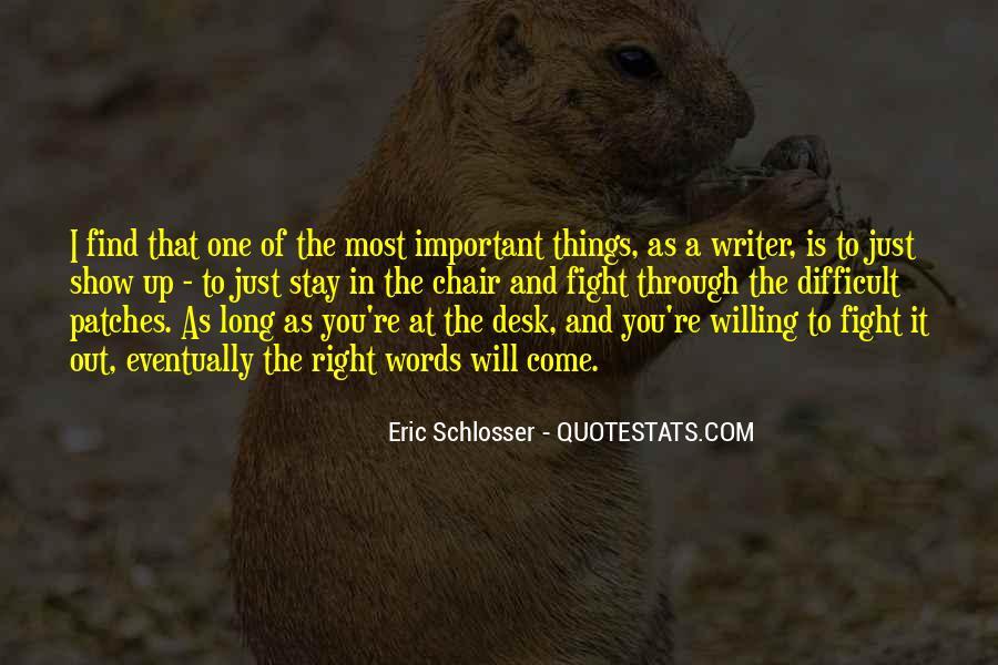 Schlosser's Quotes #1037550