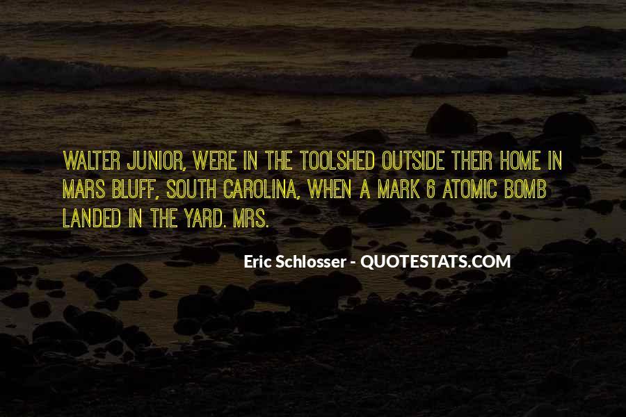 Schlosser's Quotes #1101648