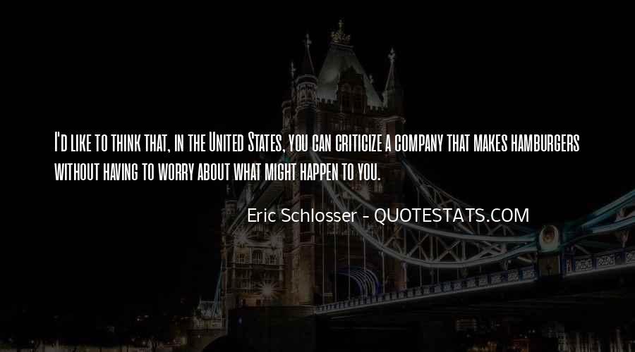 Schlosser's Quotes #500459
