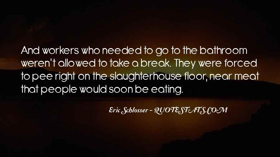 Schlosser's Quotes #59629