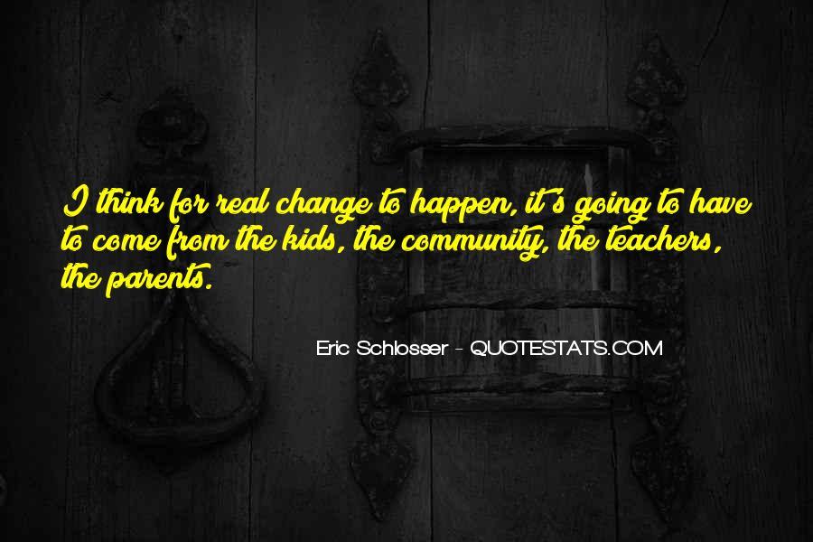 Schlosser's Quotes #679364