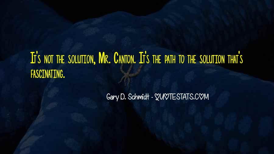 Schmidt's Quotes #162609