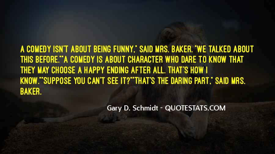 Schmidt's Quotes #207885