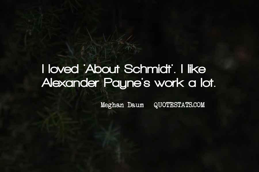 Schmidt's Quotes #640180