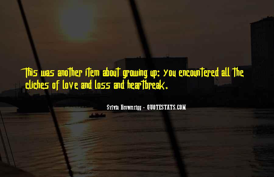 Quotes About Growing To Love Someone #135851