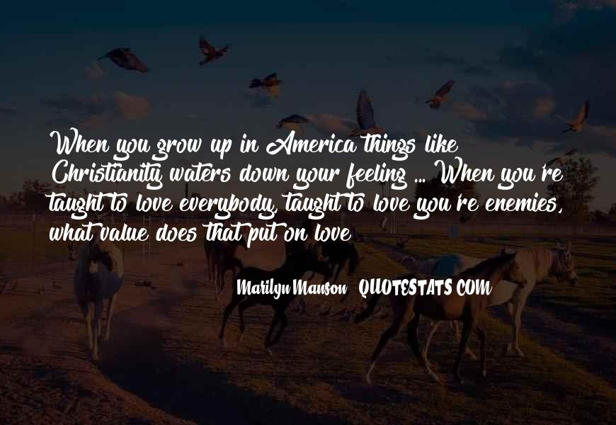 Quotes About Growing To Love Someone #34786