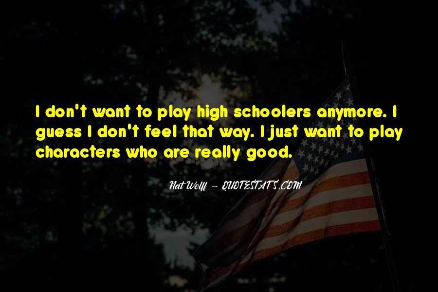 Schoolers Quotes #1063488