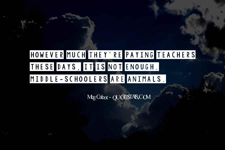 Schoolers Quotes #1391007