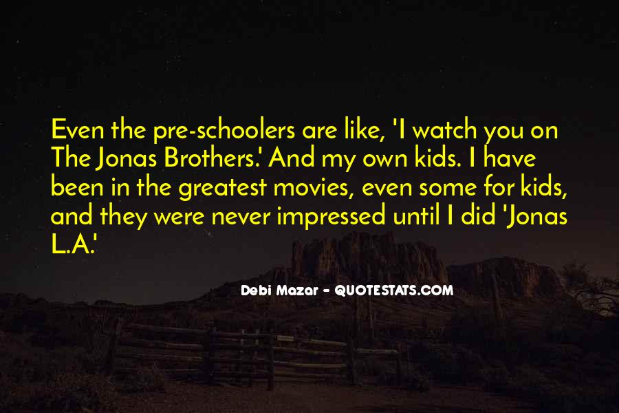 Schoolers Quotes #24752