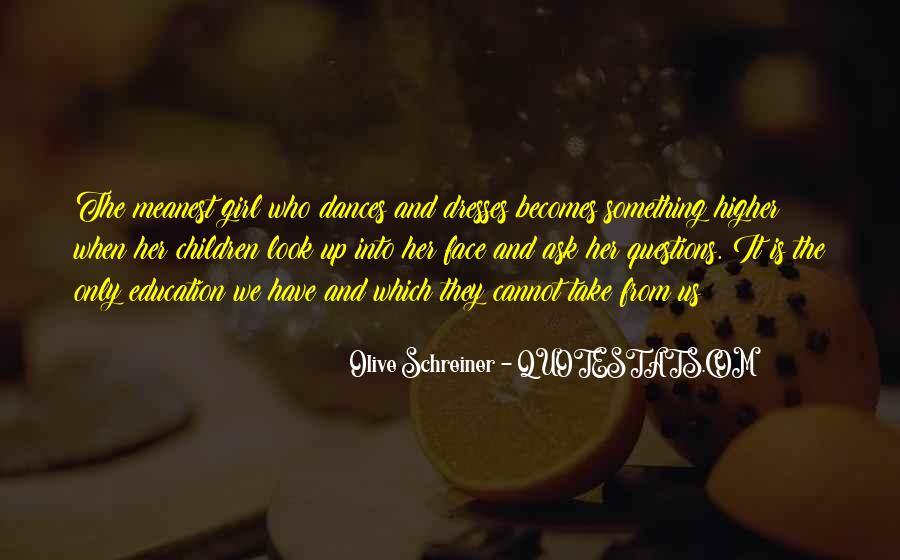 Schreiner Quotes #1010310