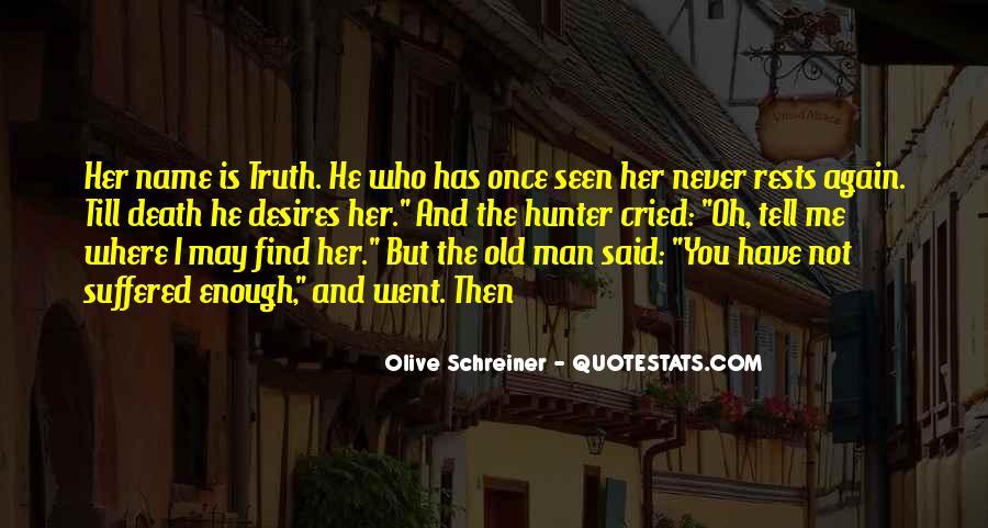 Schreiner Quotes #1013654