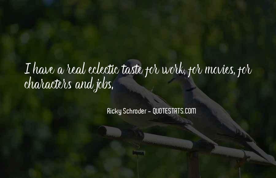 Schroder Quotes #1046221