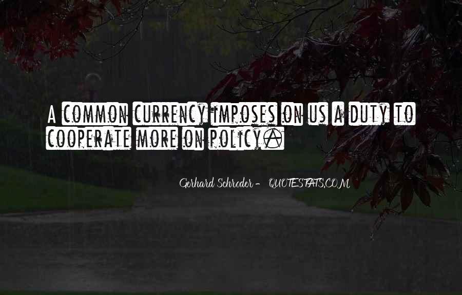 Schroder Quotes #1120237