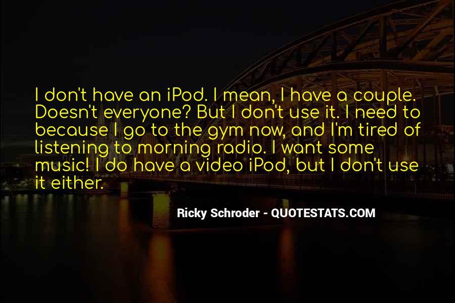 Schroder Quotes #1191022