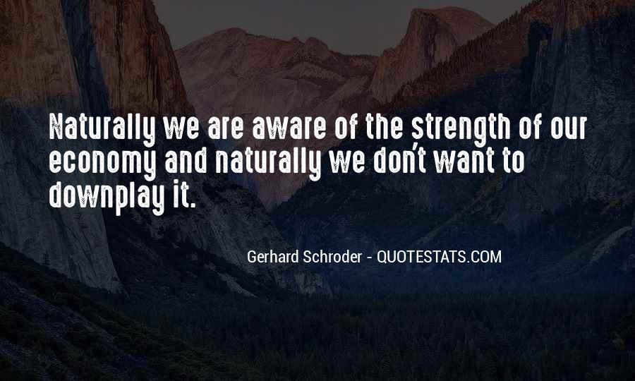 Schroder Quotes #1192219