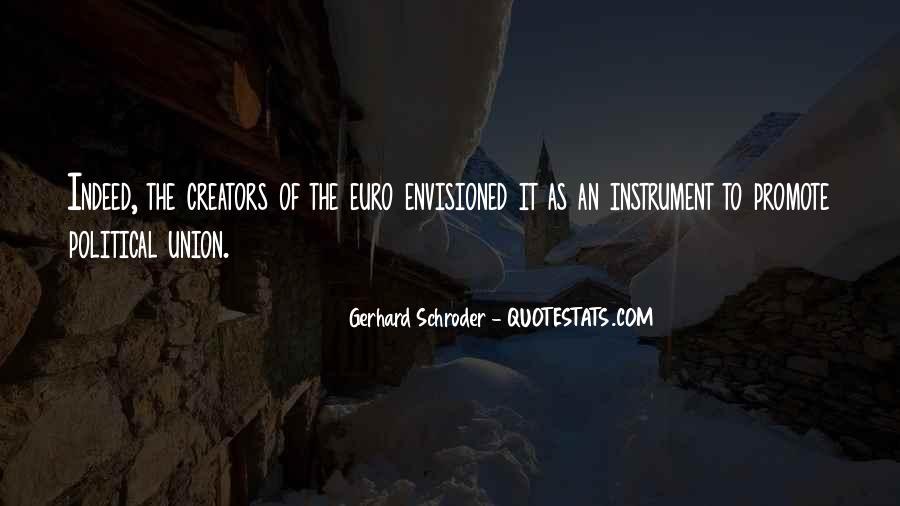 Schroder Quotes #1237523