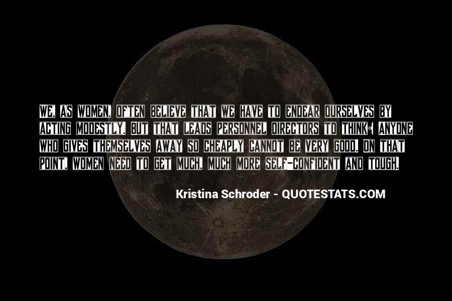 Schroder Quotes #1388277