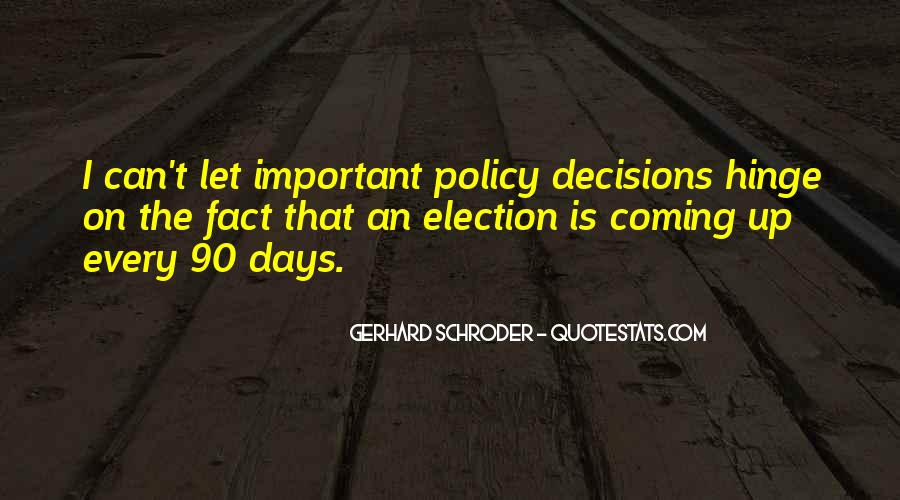 Schroder Quotes #1408376