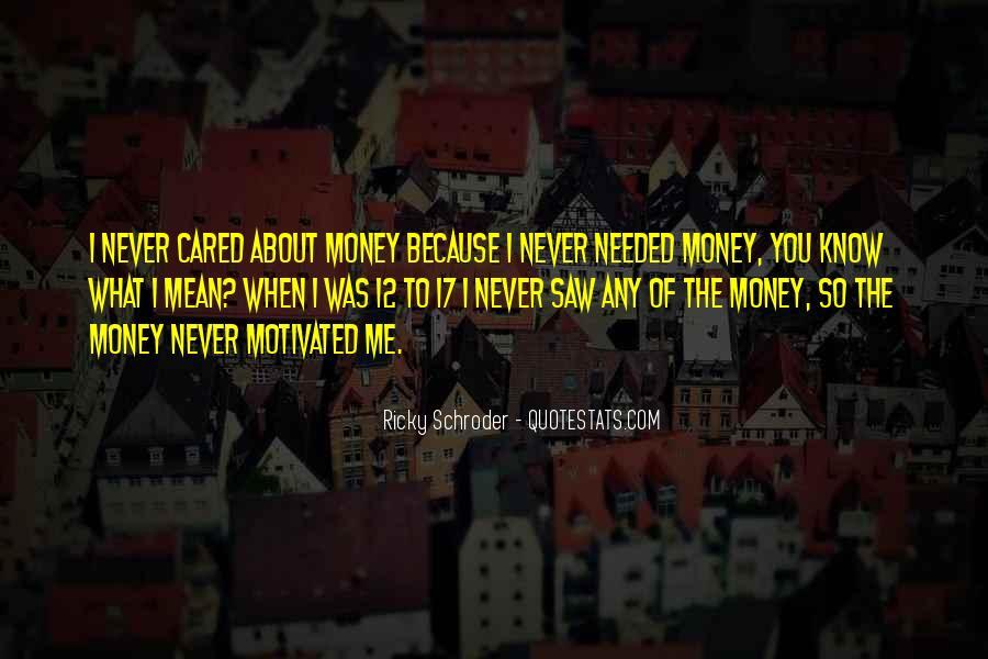 Schroder Quotes #383024