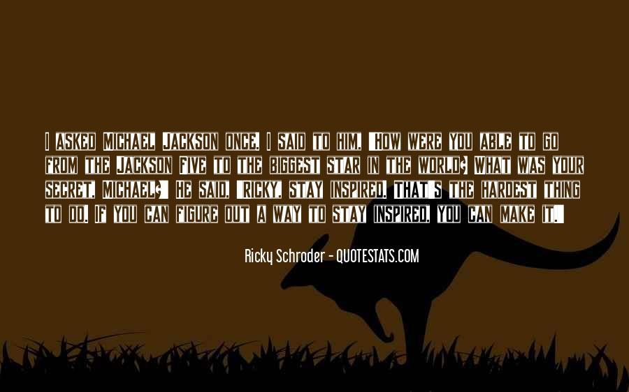 Schroder Quotes #417093