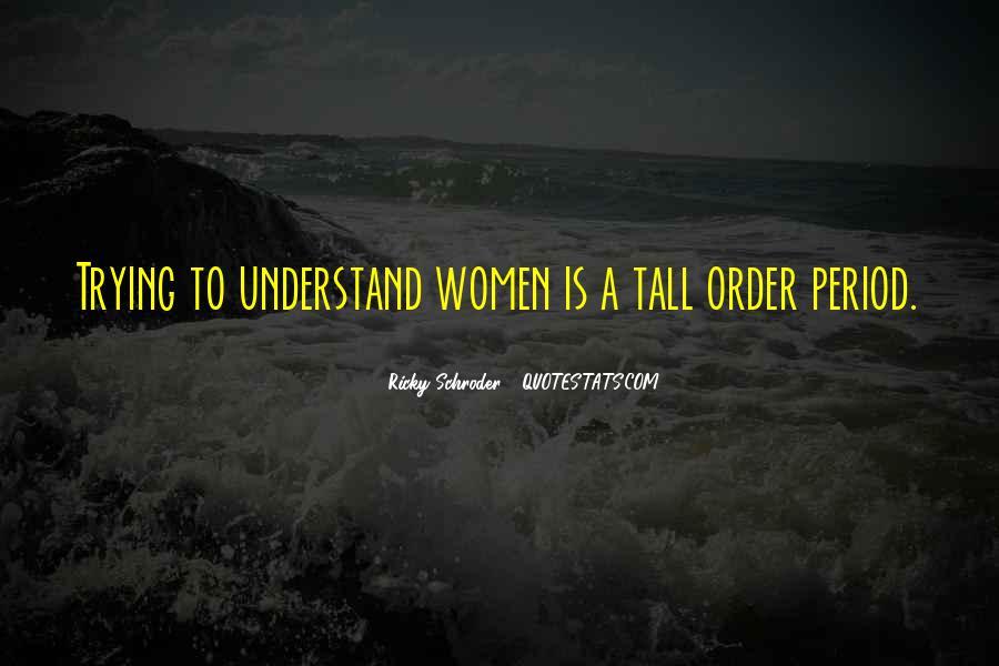 Schroder Quotes #469984