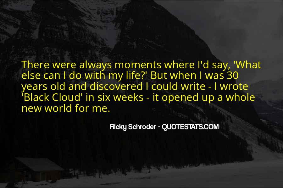 Schroder Quotes #734082