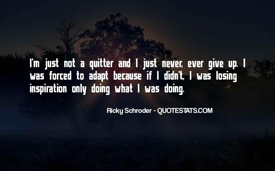 Schroder Quotes #986519