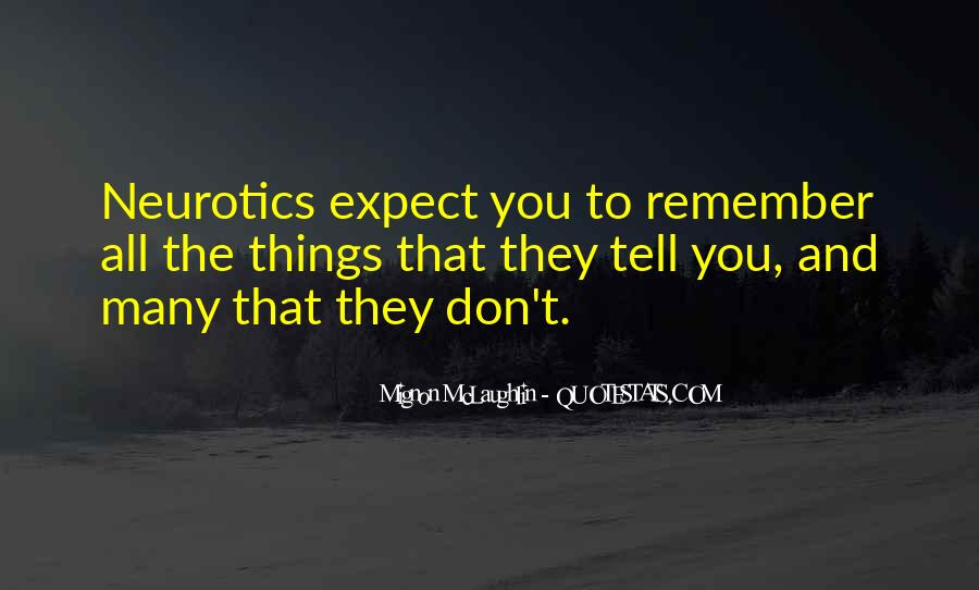 Quotes About Neurotics #1161305