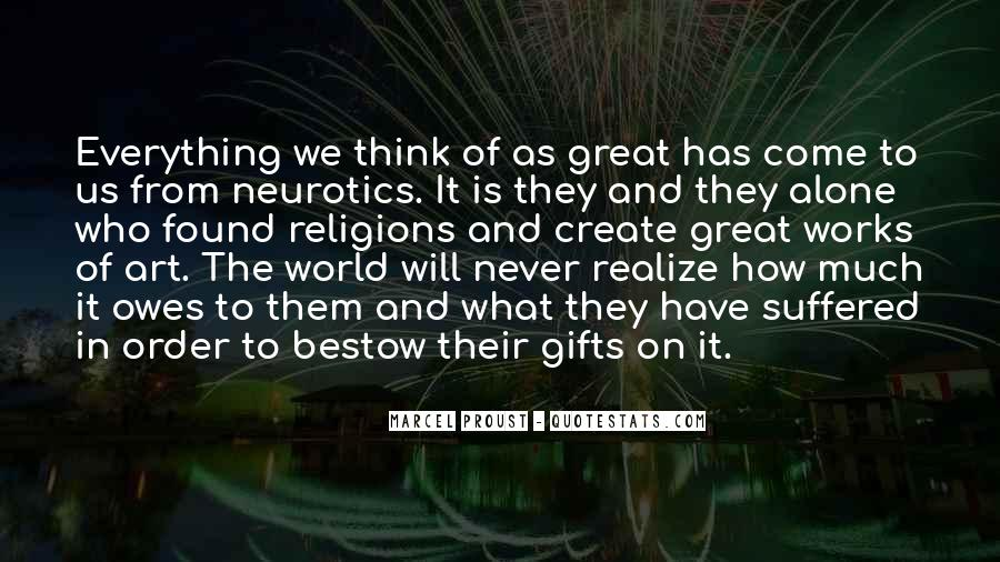 Quotes About Neurotics #1289218