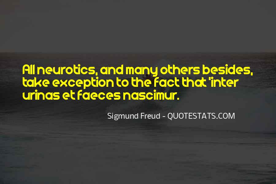 Quotes About Neurotics #1374763