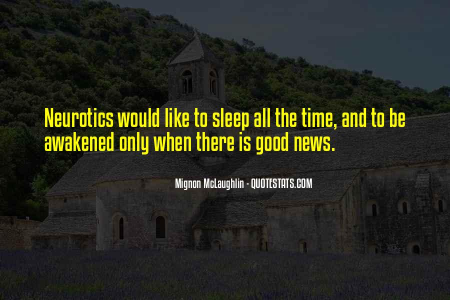 Quotes About Neurotics #1411799